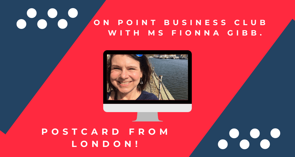 ON POINT Business Club (online) with Fionna GIBB (London)
